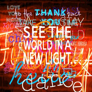See the World in a New Light